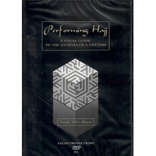 DVD - Performing Hajj - A Visual Guide to the journey of a lifetime