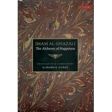 Imam Al-Ghazali: The Alchemy of Happiness
