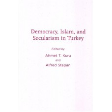 Democracy, Islam and Secularism in Turkey