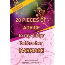 20 Pieces of Advice to my sister before her Marriage