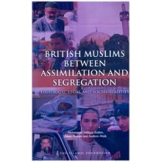 British Muslims between Assimilation and Segregation