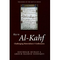 Key to Al-Kahf: challenging materialism and godlessness (PB)