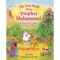 My First Book About Prophet Muhammad