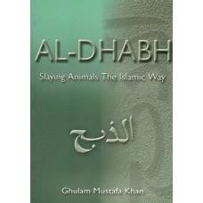 Al-Dhabh: Slaying Animals the Islamic Way