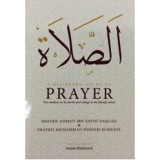 A Believer's Guide to Prayer