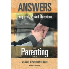 Answers to FAQ on Parenting (Part 1)