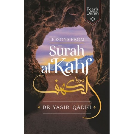 Lessons From Surah al-Kahf