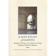 A Sufi Study of Hadith
