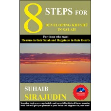 8 Steps for developing Khushu in Salah