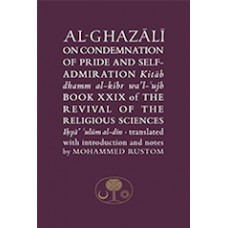 Al Ghazali on the Condemanation of Pride