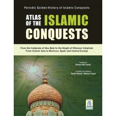Atlas Of The Islamic Conquests Large