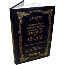Commentary on the Three Fundamental Principles of Islam (Hardback)