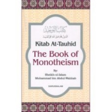 Kitab At - Tauhid : The Book of Monotheism
