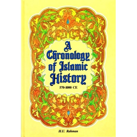 A Chronology of Islamic History: 570 - 1000CE
