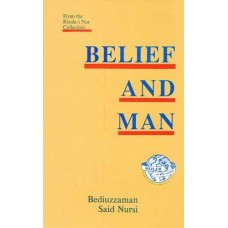 Belief and Man (from the Risale-i Nur Collection)