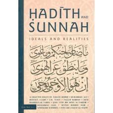 IBT - Hadith and Sunnah - Ideals and Realities