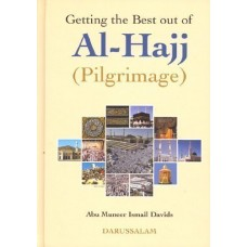 Getting the Best out of Al Hajj (Ismail Davids)