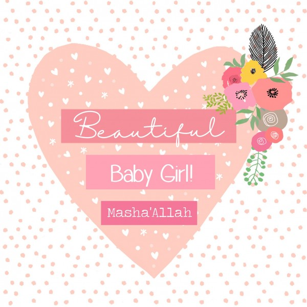 Beautiful Baby Girl Masha'Allah Greeting Card