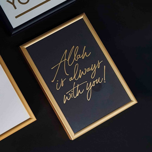 Allah Is Always With Us (Gold/Black) A5 Frame