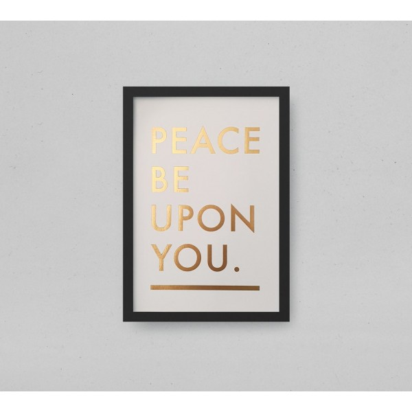 A4 Print White - Peace Be Upon you Gold Letter Press Print