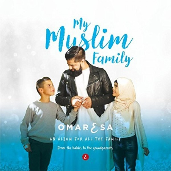 My Muslim Family Omar Esa CD