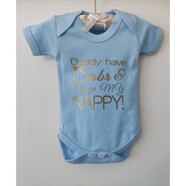 Bodysuit: Daddy have Sabr & Change My Nappy