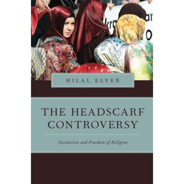 The Headscarf Controversy- Secularism and Freedom of Religion