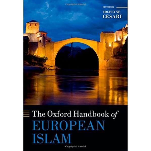 The Oxford Handbook: European Islam