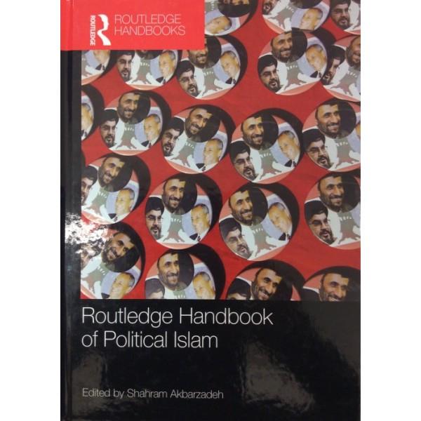 Routledge Handbook of Political Islam