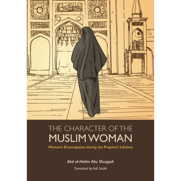 The Character of The Muslim Woman