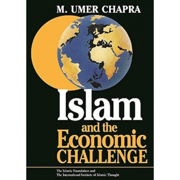 Islam and the Economic Challenge
