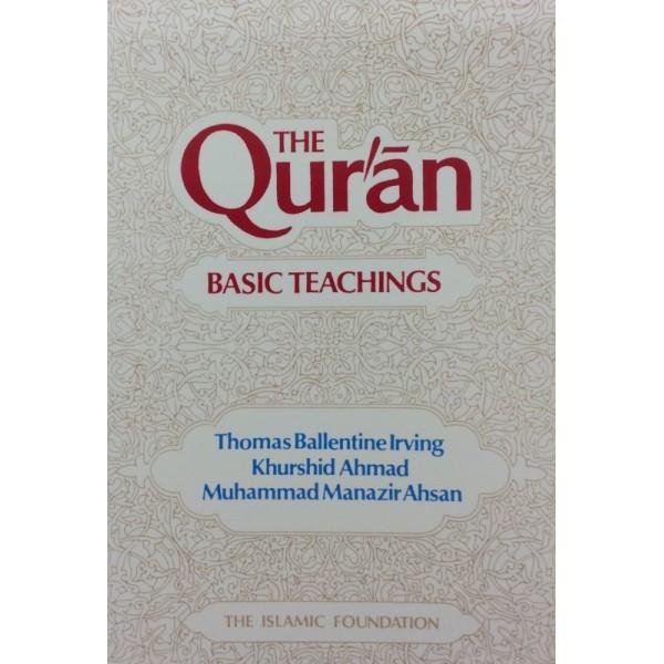 The Quran - Basic Teachings