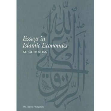 Essays in Islamic Economics