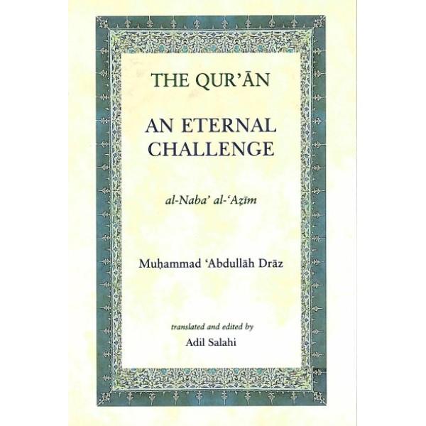 The Qur'an: An Eternal Challenge