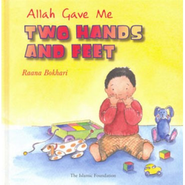 Allah Gave Me Two Hands & Feet