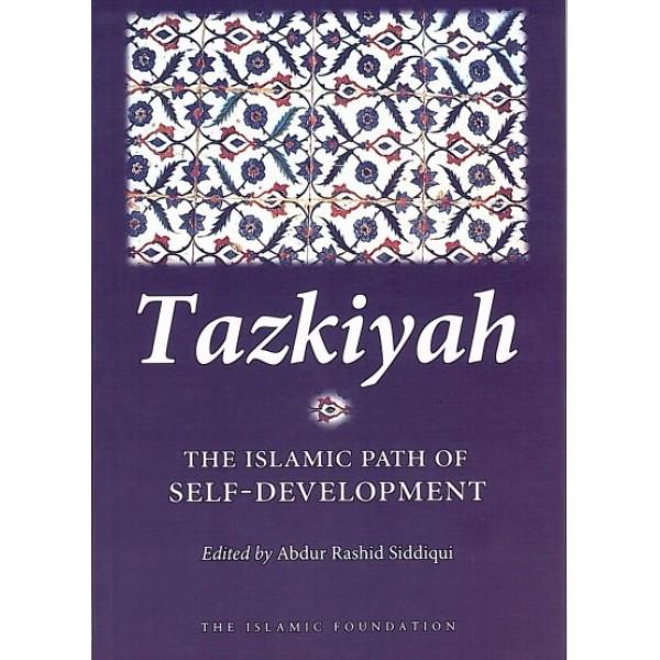 Tazkiyah: The Islamic Path of Self-Development