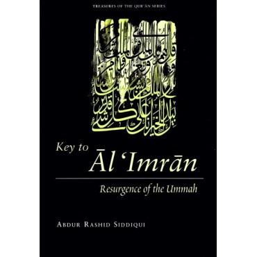 Key to Al 'Imran: Resurgence of the Ummah