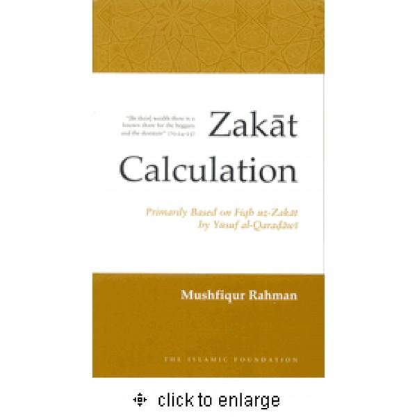 Zakat Calculation: Primarily based on Fiqh-uz-Zakat Yusuf al-Qaradawi