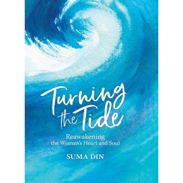 Turning the Tide - Reawakening the Woman's Heart And Soul