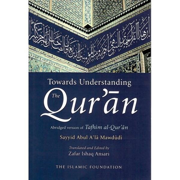 Towards Understanding the Quran Abridged English Only (PB)