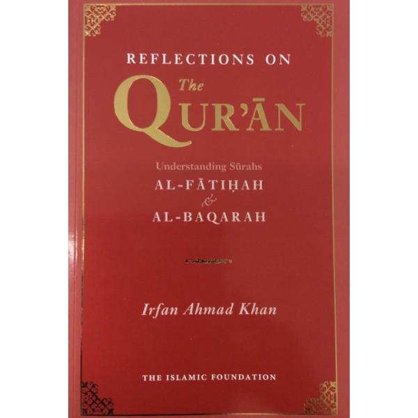 Reflections on the Qur'an: Understanding Surahs Al-Fatihah and Al-Baqarah