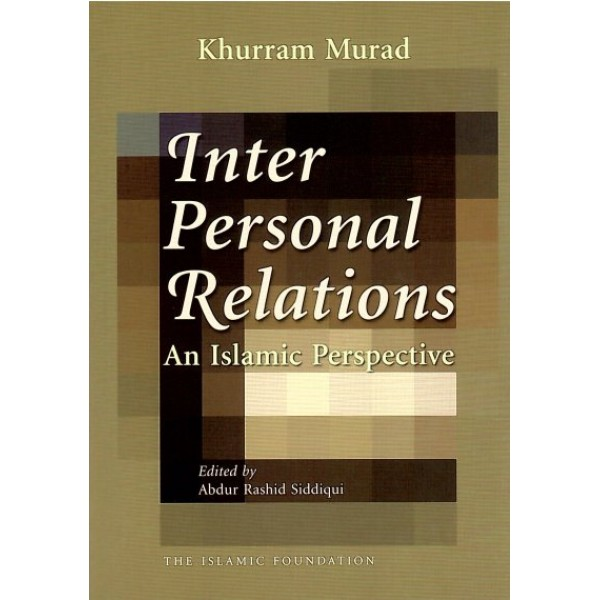 Interpersonal Relations: An Islamic Perspective