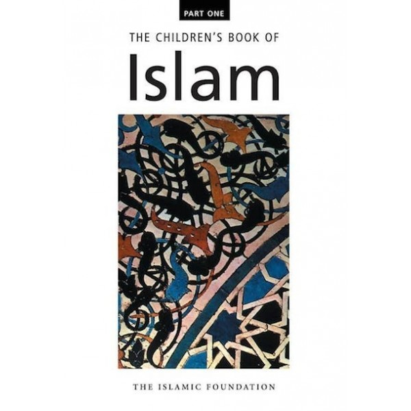 The Childrens Book of Islam - Part 1