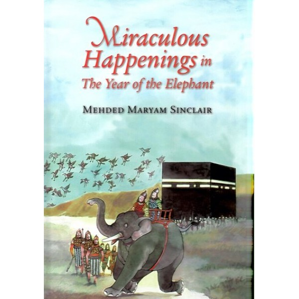 Miraculous Happenings in The Year of the Elephant (HB)