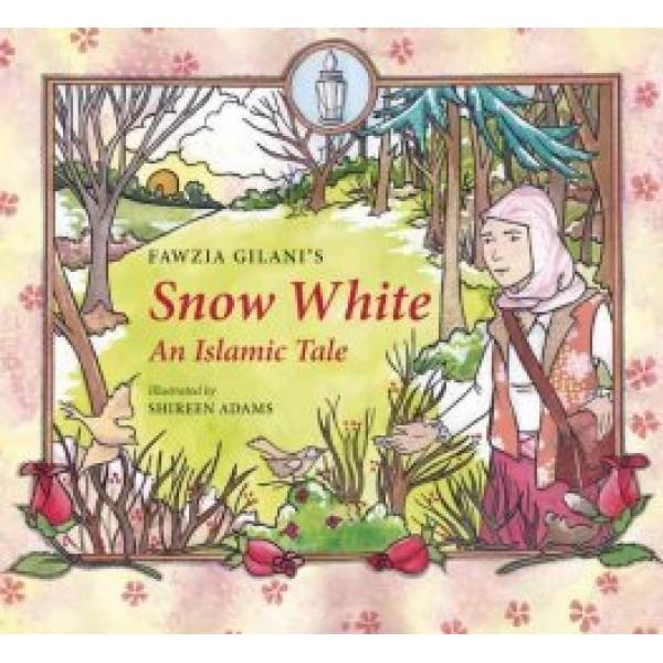 Snow White - An Islamic Tale