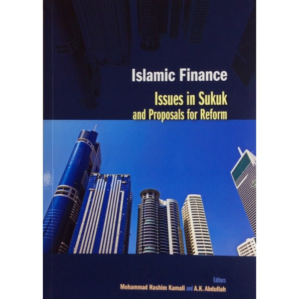 Islamic Finance : Issues in Sukuk and Proposals for Reform