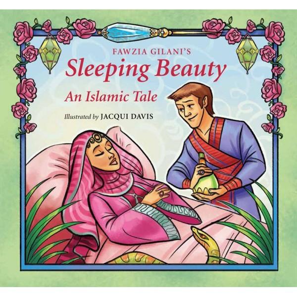Sleeping Beauty: An Islamic Tale
