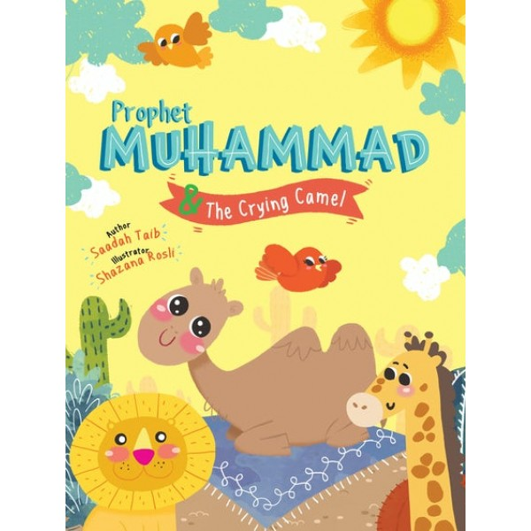 Prophet MUHAMMAD (saw) & The Crying Camel Activity Book
