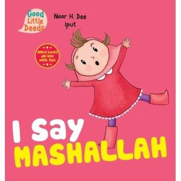 I Say MashaAllah