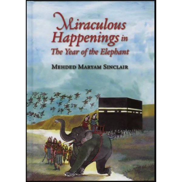 Miraculous Happenings in The Year of the Elephant (PB)